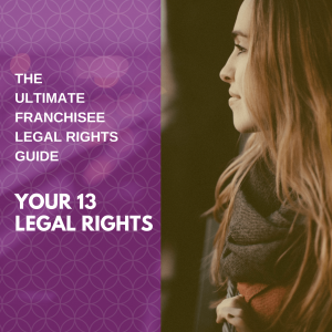 The ultimate franchisee legal rights guide